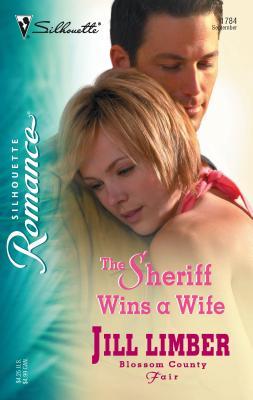 The Sheriff Wins a Wife - Limber, Jill