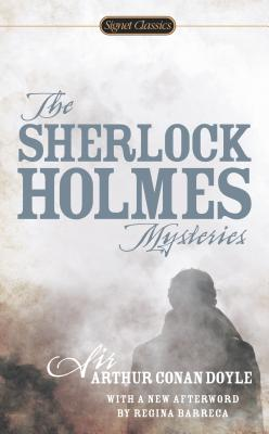 The Sherlock Holmes Mysteries - Doyle, Arthur Conan, Sir, and Perry, Anne (Introduction by), and Barreca, Regina, Professor (Afterword by)