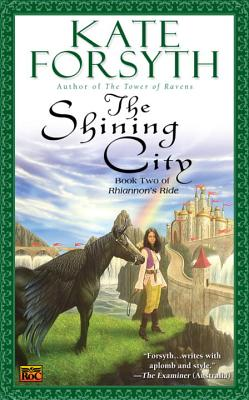 The Shining City - Forsyth, Kate