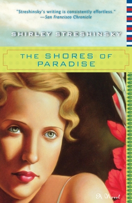 The Shores of Paradise - Streshinsky, Shirley