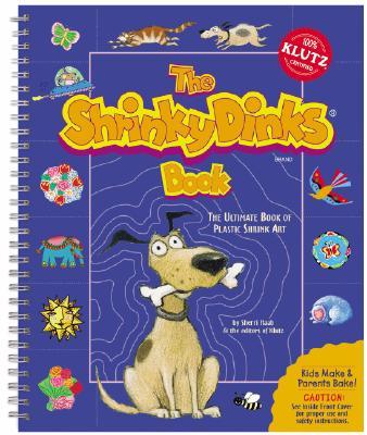 The Shrinky Dinks Book - Haab, Sherri, and Klutz Press