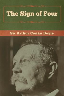 The Sign of Four - Doyle, Arthur Conan, Sir
