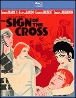 The Sign of the Cross [Blu-ray] - Cecil B. DeMille