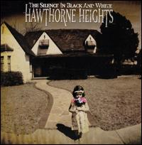 The Silence in Black and White - Hawthorne Heights