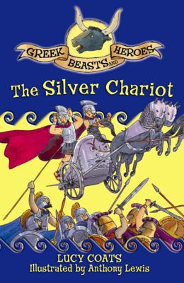 The Silver Chariot - Coats, Lucy