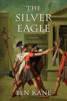 The Silver Eagle - Kane, Ben