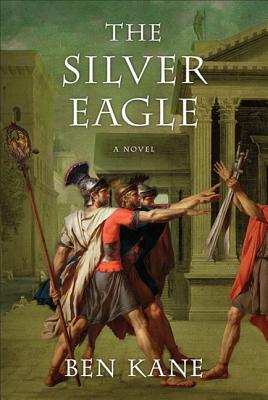 The Silver Eagle - Kane, Ben