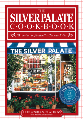 The Silver Palate Cookbook - Lukins, Sheila, and Rosso, Julee