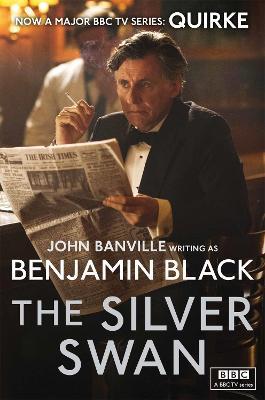 The Silver Swan: Quirke Mysteries Book 2 - Black, Benjamin