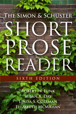 The Simon & Schuster Short Prose Reader - Funk, Robert W