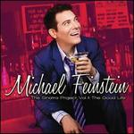 The Sinatra Project, Vol. 2: The Good Life - Michael Feinstein