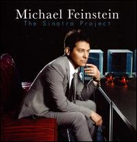 The Sinatra Project - Michael Feinstein