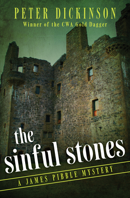 The Sinful Stones - Dickinson, Peter