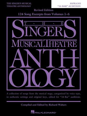 "The Singer's Musical Theatre Anthology: ""16-Bar"" Audition, Soprano - Hal Leonard Corp (Creator)"