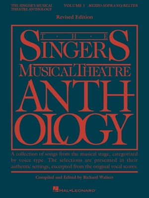 The Singer's Musical Theatre Anthology - Volume 1: Mezzo-Soprano/Belter Book Only - Walters, Rick, and Hal Leonard Publishing Corporation (Creator)