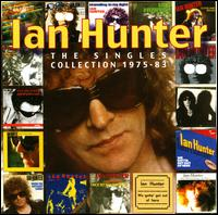 The Singles Collection: 1975-83 - Ian Hunter