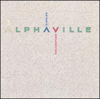 The Singles Collection - Alphaville