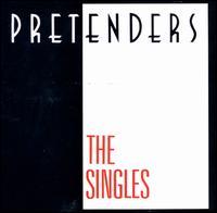 The Singles - Pretenders