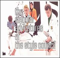 The Singular Adventures of the Style Council - The Style Council