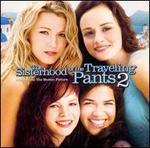 The Sisterhood of the Traveling Pants 2 [Original Soundtrack]