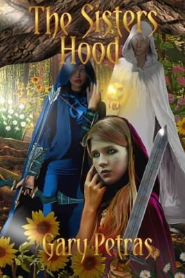 The Sisters Hood - Petras, Gary