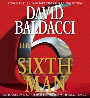 The Sixth Man - Baldacci, David, and McLarty, Ron (Read by)
