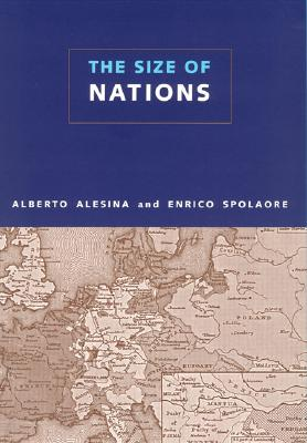 The Size of Nations - Alesina, Alberto, and Spolaore, Enrico