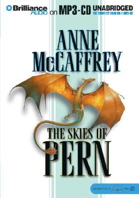 The Skies of Pern - McCaffrey, Anne, and Hill, Dick (Read by)