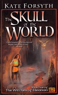The Skull of the World - Forsyth, Kate