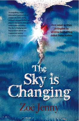 The Sky Is Changing - Jenny, Zoe