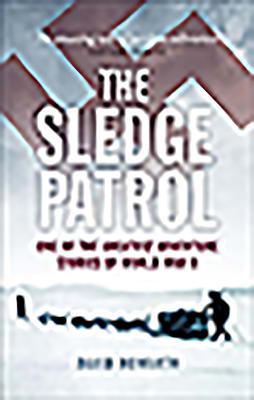 The Sledge Patrol - Howarth, David