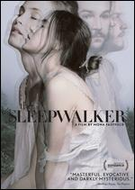 The Sleepwalker - Mona Fastvold