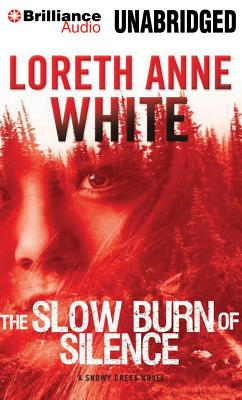 The Slow Burn of Silence - Eby, Tanya (Read by), and Cendese, Alexander (Read by), and White, Loreth Anne