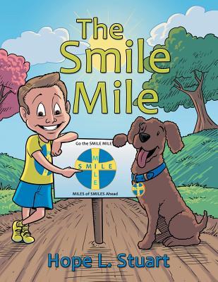 The Smile Mile - Stuart, Hope L