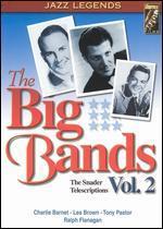 The Snader Telescriptions: The Big Bands, Vol. 2