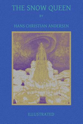 The Snow Queen - Andersen, Hans Christian