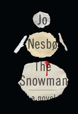 The Snowman - Nesbo, Jo, and Bartlett, Don (Translated by)
