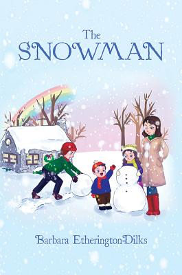 The Snowman - Etherington Dilks, Barbara