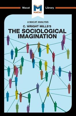 The Sociological Imagination - Puga, Ismael, and Easthope, Robert