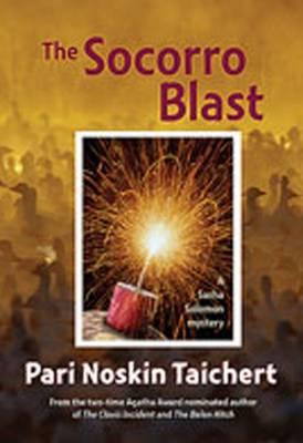 The Socorro Blast - Taichert, Pari Noskin