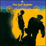 The Soft Bulletin [UK]