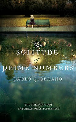 The Solitude of Prime Numbers - Giordano, Paolo