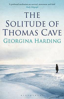 The Solitude of Thomas Cave - Harding, Georgina