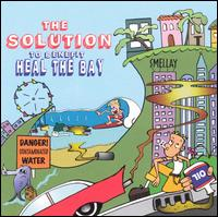 The Solution to Benefit Heal the Bay - Various Artists