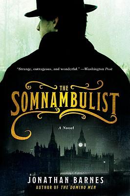 The Somnambulist - Barnes, Jonathan