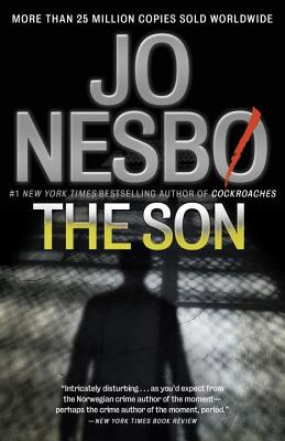 The Son - Nesbo, Jo, and Nesb, Jo