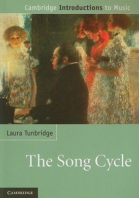 The Song Cycle - Tunbridge, Laura