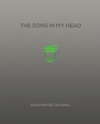 The Song In My Head: Songwriter Journal - Aublette, Jean Michel, and Brown, Kathy
