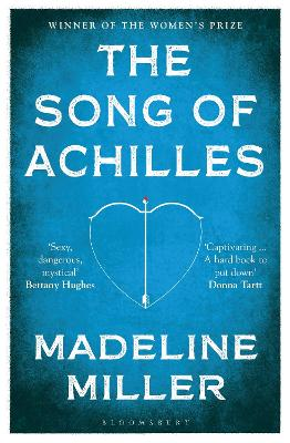 The Song of Achilles - Miller, Madeline