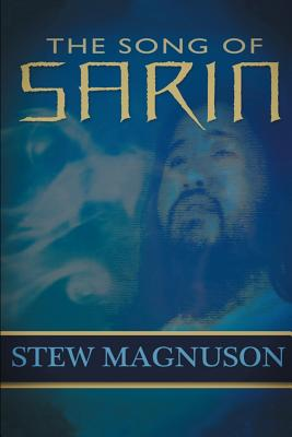 The Song of Sarin - Magnuson, Stew